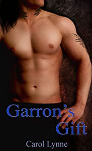 Garron's Gift (Good-Time Boys, #2)