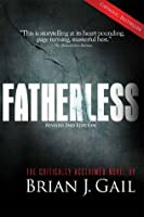 Fatherless (The American Tragedy in Trilogy)