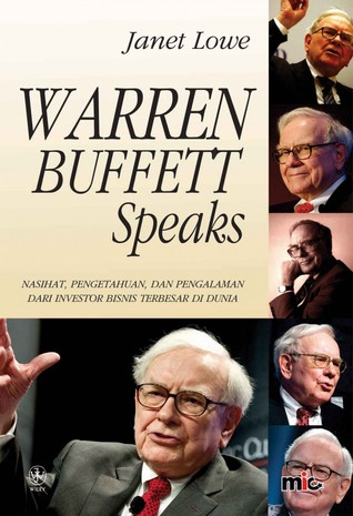 Warren Buffett Speaks: Wit and Wisdom from the World Greatest Investo