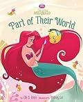 Part of Their World (Disney Princess: the Little Mermaid)
