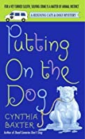 Putting on the Dog (Reigning Cats & Dogs Mystery)