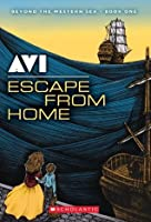 Escape From Home (Beyond the Western Sea #1)