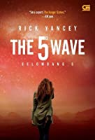 The 5th Wave - Gelombang 5 (The 5th Wave, #1)