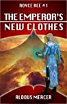 The Emperor's New Clothes (Royce Ree, #1)