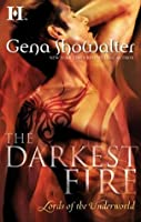 The Darkest Fire (Lords of the Underworld)