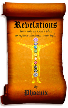 Revelations - Your Role In God's Plan To Replace Darkness with Light (Book 1)
