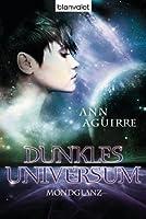 Mondglanz (Dunkles Universum, #3)