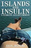 Islands and Insulin: A Diabetic Sailor's Memoir