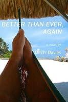 Better Than Ever, Again