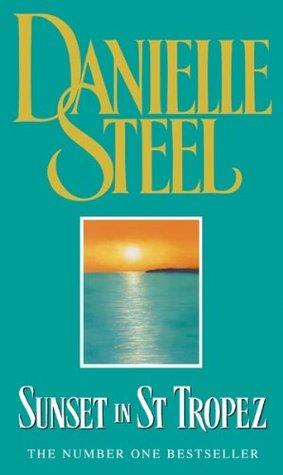 Sunset In St Tropez By Danielle Steel