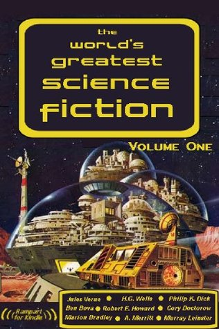 World's Greatest Sci Fi Vol. 1 - 25 Classics (The World's Greatest Science Fiction)