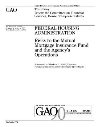 GAO Report on the Federal Housing Administration December 1st, 2011