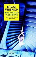 Wachten op woensdag (Frieda Klein, #3)