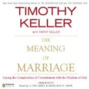 The Meaning of Marriage: Facing the Complexities of Commitment with the Wisdom of God  pdf