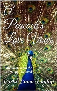 A Peacock's Love Vows
