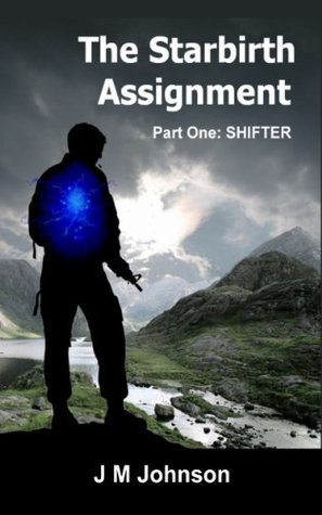 The Starbirth Assignment: Shifter