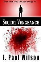 Secret Vengeance (Repairman Jack - the Teen Trilogy)