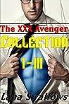 The XXX Avenger Collection 1-3