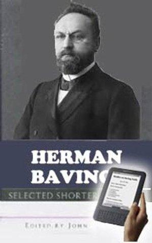 Herman Bavinck by Herman Bavinck