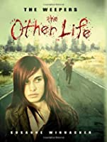 The Other Life (The Weepers)