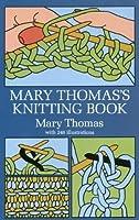 Mary Thomas's Knitting Book