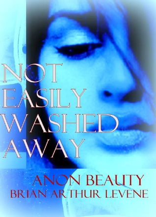 Not Easily Washed Away: Memoirs of a Muslim's Daughter