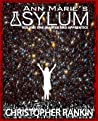 Ann Marie's Asylum (Master and Apprentice, #1)