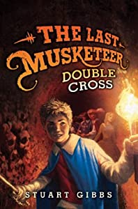 Double Cross (The Last Musketeer, #3)