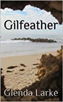 Gilfeather (The Isles of Glory)