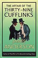 The Affair of the Thirty-Nine Cufflinks (Burford Family, #3)