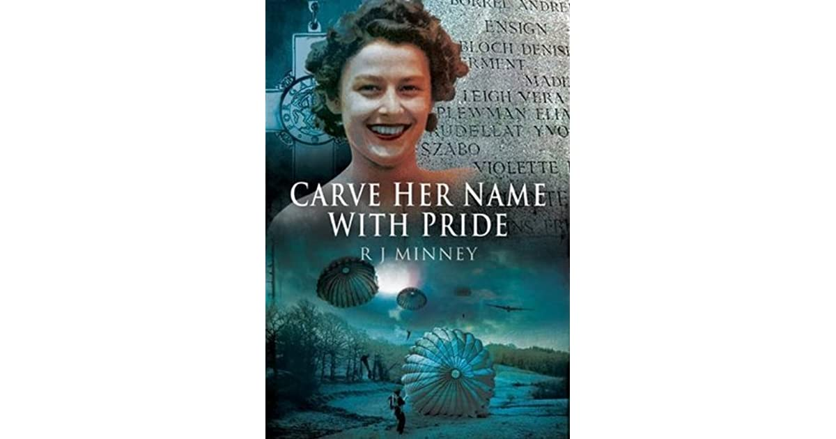 Her Name: Carve Her Name With Pride By Rubeigh James Minney
