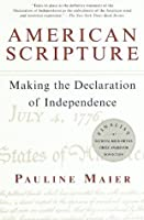 American Scripture: Making the Declaration of Independence (Vintage)