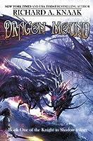 Dragon Mound (Knight in Shadow trilogy)