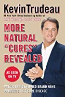 """More Natural """"Cures"""" Revealed"""