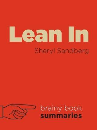 Lean in by Sheryl Sandberg by Brainy Book Reviews