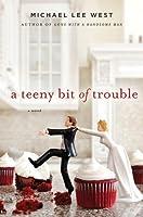 A Teeny Bit of Trouble (Teeny Templeton #2)