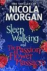 The Passionflower Massacre and Sleepwalking