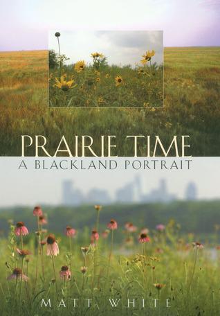 Prairie Time: A Blackland Portrait