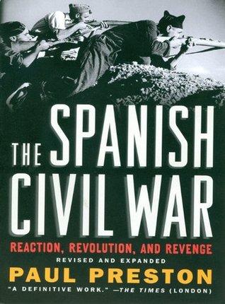 The Spanish Civil War by Paul Preston