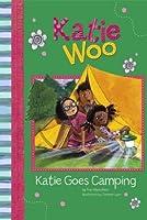 Katie Goes Camping (Katie Woo)