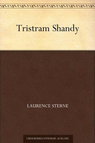 Tristram Shandy (项狄传(德文版)) (免费公版书) (German Edition)