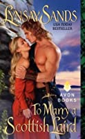 To Marry a Scottish Laird (Highland Brides, #2)