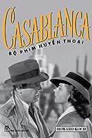 Casablanca: Bộ phim huyền thoại