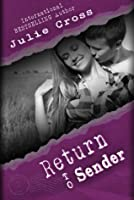 Return to Sender (Letters to Nowhere, #2)