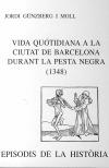 Vida quotidiana a la ciutat de Barcelona durant la Pesta Negra (1348)