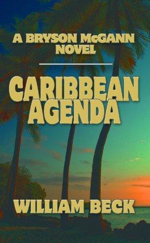 Caribbean Agenda (The Bryson McGann Series)