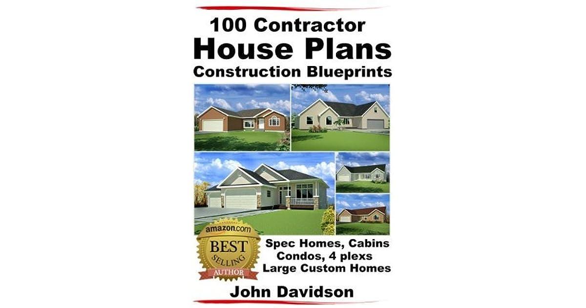 Contractor House Plans Construction Blueprints Spec Homes Cabins Condos  Plexs And Custom Homes By John Davidson