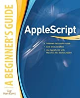 AppleScript : A Beginner's Guide