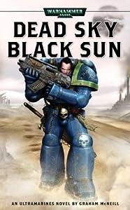 Dead Sky, Black Sun (Ultramarines #3)