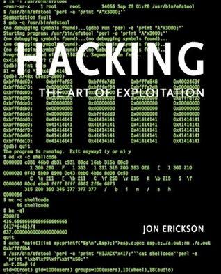Hacking by Jon Erickson